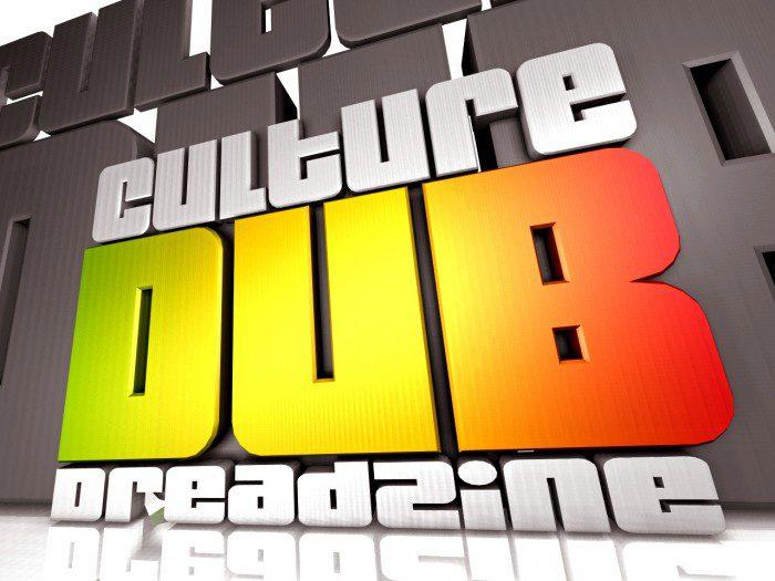 Culture Dub Dreadzine