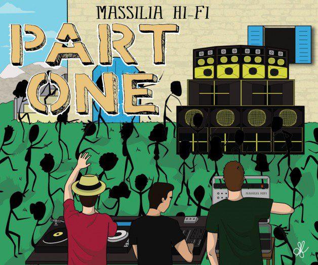 Massilia Hi-Fi - Part One