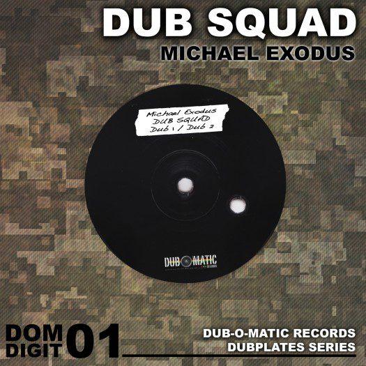 Michael Exodus - Dub Squad
