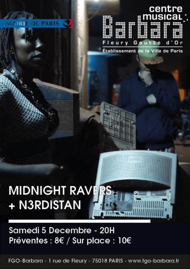 Midnight Ravers + N3rdistan