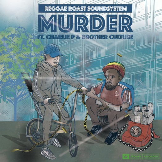 Reggae Roast Sound System feat. Brother Culture & Charlie P - Murder EP
