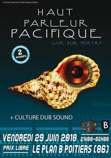 Haut Parleur Pacifique + Culture Dub Sound