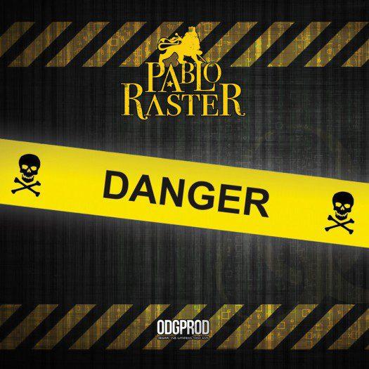 Pablo Raster - Danger