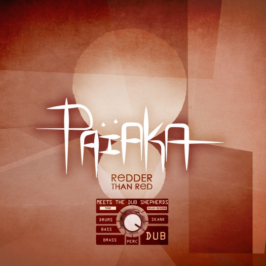 Païaka - Redder Than Red