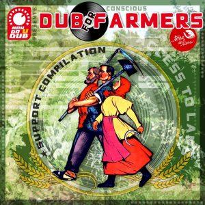 Compilation Conscious Dub For Farmers (How Do U Dub)