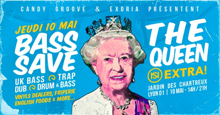 Extra! Nuits Sonores : Bass Save The Queen