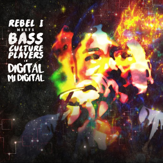 Rebel-I meets Bass Culture Players - Digital Mi Digital