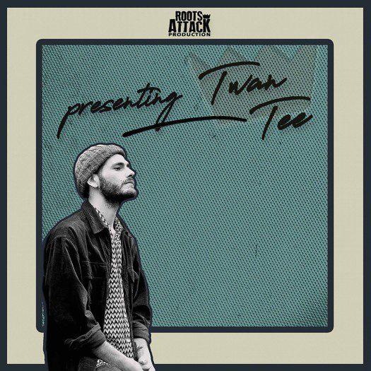 Roots Attack Presenting Twan Tee