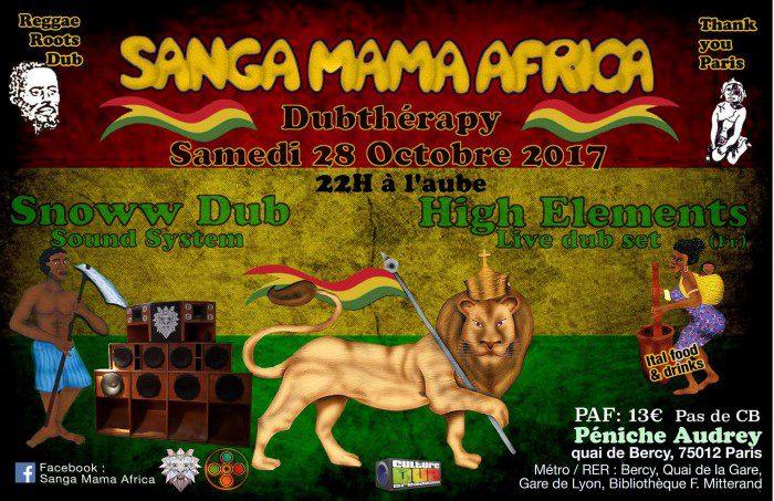 Sanga Mama Africa + High Elements + Snoww Dub System