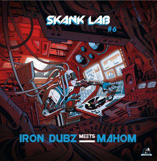 skank-lab-6-mahom-iron-dubz