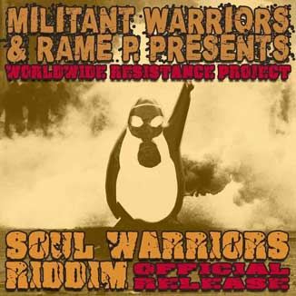 Militant Warriors & Rame P - Soul Warriors Riddim
