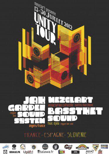 Unity Tour Association Mezclar'T Jah Garden Basshtet Sound Djéla