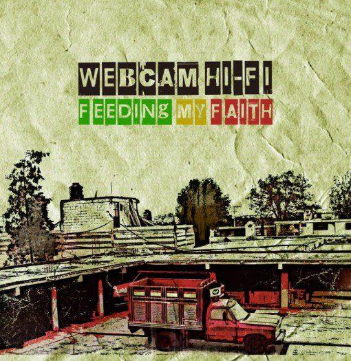 webcam hi-fi - feeding my faith - tube dub sound