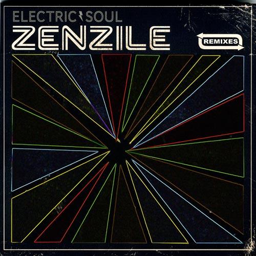 Zenzile - Electric Remixes